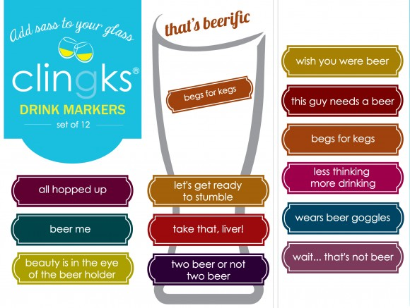 Hilarious and sassy beer themed glass tags from Clingks drink markers. Only $5.99 for a set of 12.