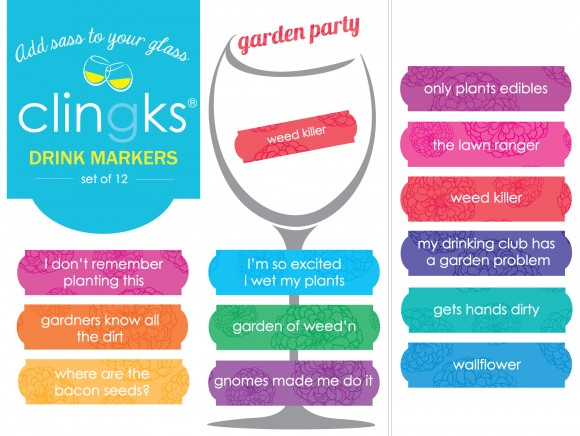 Hilarious and sassy garden themed glass tags from Clingks drink markers. Only $5.99 for a set of 12.